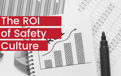 The ROI of Safety Culture